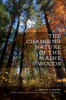 The Changing Nature of the Maine Woods Cover Image