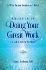 Reflections on Doing Your Great Work in Any Occupation Cover Image
