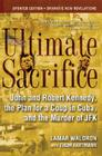 Ultimate Sacrifice: John and Robert Kennedy, the Plan for a Coup in Cuba, and the Murder of JFK Cover Image