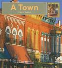 My First Look At: A Town Cover Image