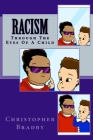 Racism: Through The Eyes Of A Child Cover Image