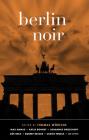 Berlin Noir (Akashic Noir) Cover Image