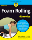 Foam Rolling for Dummies Cover Image
