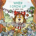 When I Grow Up (Little Critter) (Look-Look) Cover Image