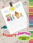Primary Journal, Kindergarten - 2nd Grade Cover Image