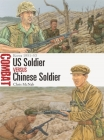 US Soldier vs Chinese Soldier: Korea 1950–53 (Combat) Cover Image