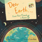 Dear Earth…From Your Friends in Room 5 Cover Image