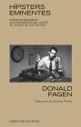 Hípsters eminentes: Ensayos reunidos: autobiografía del gusto y el ocaso de los dioses Cover Image
