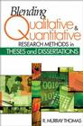 Blending Qualitative and Quantitative Research Methods in Theses and Dissertations Cover Image