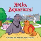 Hello, Aquarium! (Hello!) Cover Image