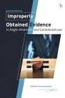 Improperly Obtained Evidence in Anglo-American and Continental Law Cover Image