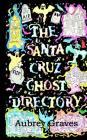 The Santa Cruz Ghost Directory Cover Image