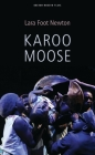 Karoo Moose (Oberon Modern Plays) Cover Image