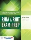 Comprehensive Review Guide for Health Information: Rhia & Rhit Exam Prep Cover Image