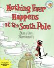 Nothing Ever Happens at the South Pole Cover Image