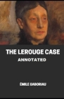 The Lerouge Case Annotated Cover Image