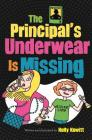The Principal's Underwear Is Missing Cover Image