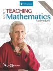 About Teaching Mathematics: A K-8 Resource (4th Edition) Cover Image