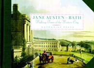 Jane Austen in Bath: Walking Tours of the Writer's City Cover Image