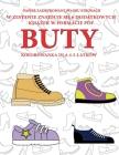 Kolorowanka dla 4-5-latków (Buty): Ta książka zawiera 40 stron bezstresowych kolorowanek w celu zmniejszenia frustracji i zwiększenia p Cover Image