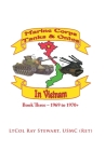 Marine Corps Tanks and Ontos in Vietnam: Book Three - 1969 to 1970+ Cover Image