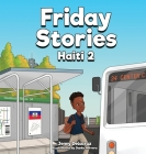 Friday Stories Learning About Haiti 2 Cover Image