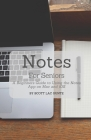 Notes For Seniors: A Beginners Guide To Using the Notes App On Mac and iOS Cover Image