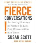 Fierce Conversations: Achieving Success at Work & in Life, One Conversation at a Time Cover Image