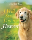 I Will See You in Heaven Cover Image