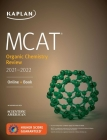 MCAT Organic Chemistry Review 2021-2022 (Kaplan Test Prep) Cover Image