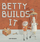 Betty Builds It Cover Image