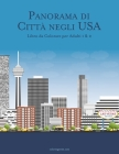 Panorama di Città negli USA Libro da Colorare per Adulti 1 & 2 Cover Image