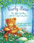 Curly Bear: The Little Girl Bear with the Curly, Curly Hair Cover Image