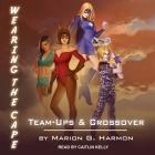 Team-Ups & Crossovers Lib/E Cover Image
