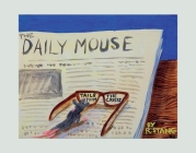 The Daily Mouse: Tails From The Crisis Cover Image