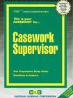 Casework Supervisor: Passbooks Study Guide (Career Examination Series) Cover Image
