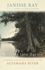 Drifting Into Darien: A Personal and Natural History of the Altamaha River (Wormsloe Foundation Nature Book) Cover Image