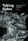 Taking Sides: Revolutionary Solidarity and the Poverty of Liberalism Cover Image