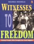 Witnesses to Freedom: Young People Who Fought for Civil Rights Cover Image