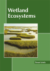 Wetland Ecosystems Cover Image