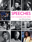 Speeches That Changed Our Times: From 1945 to the Present Cover Image