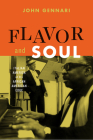 Flavor and Soul: Italian America at Its African American Edge Cover Image