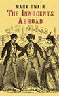 The Innocents Abroad (Dover Value Editions) Cover Image