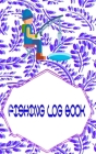 Fishing Log Book For Kids And Adults: Fly Fishing Log Book Size 5x8 Inches - Lovers - All # Guide Cover Matte 110 Page Very Fast Print. Cover Image