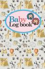 Baby Logbook: Daily Sheets For Daycare, Nanny, Track and Monitor Your Newborn Baby's Schedule, Cute Safari Wild Animals Cover, 6 x 9 Cover Image