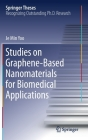 Studies on Graphene-Based Nanomaterials for Biomedical Applications (Springer Theses) Cover Image