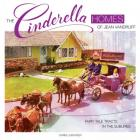 The Cinderella Homes of Jean Vandruff Cover Image
