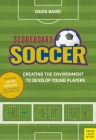 Scoreboard Soccer: Creating the Environment to Promote Youth Player Development Cover Image