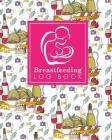 Breastfeeding Log Book: Baby Feeding And Diaper Log, Breastfeeding Book, Baby Feeding Notebook, Breastfeeding Log, Cute Rome Cover Cover Image
