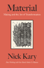 Material: Making and the Art of Transformation Cover Image